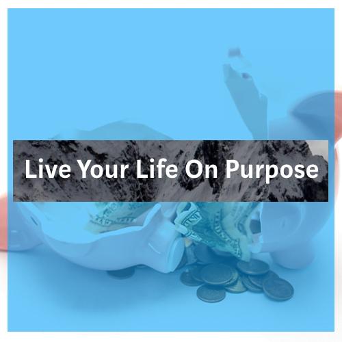 LiveYourLifeOnPurpose copy